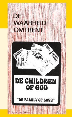 De waarheid omtrent The Children of God (Paperback)