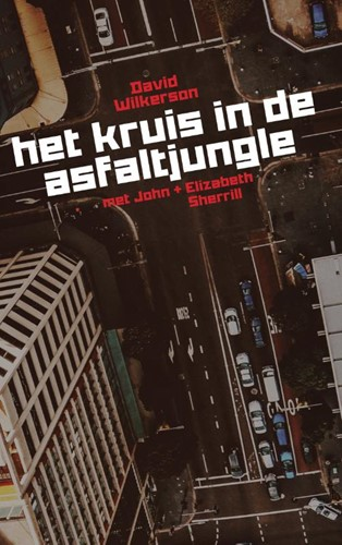 Het kruis in de asfaltjungle (Paperback)