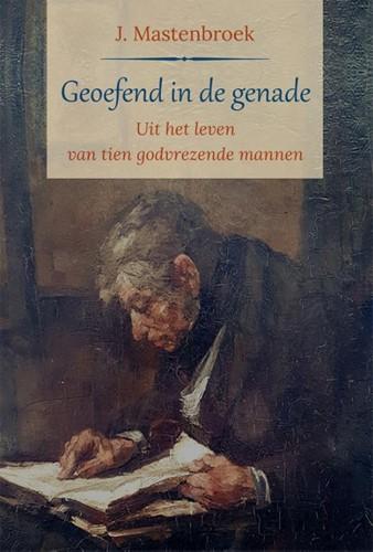 Geoefend in de genade (Hardcover)