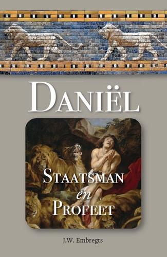 Daniel, staatsman en profeet (Paperback)
