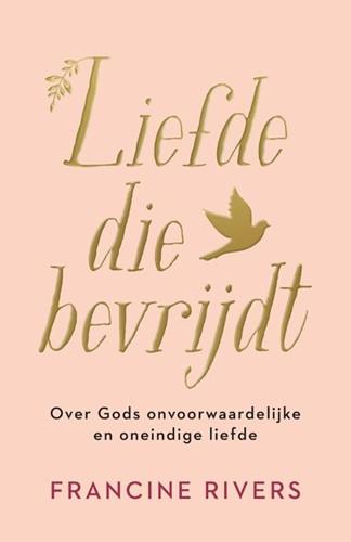 Liefde die bevrijdt (Hardcover)