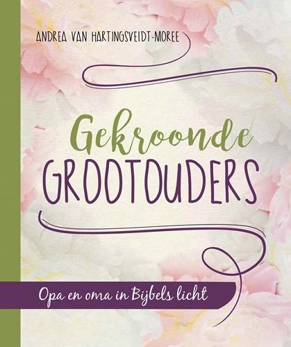 Gekroonde grootouders (Hardcover)