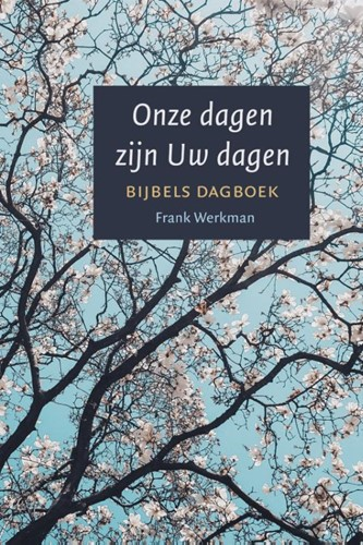 Onze dagen zijn Uw dagen (Paperback)