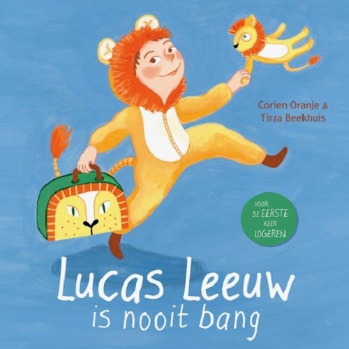 Lucas Leeuw is nooit bang (Hardcover)