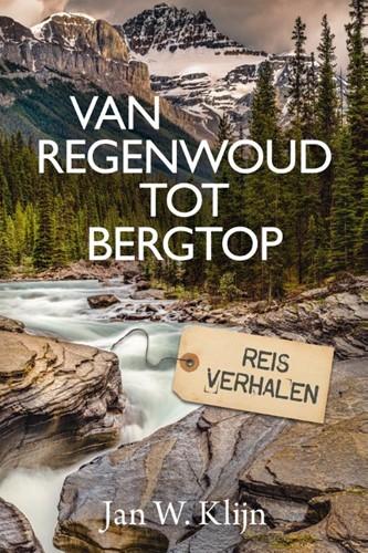 Van regenwoud tot bergtop (Hardcover)