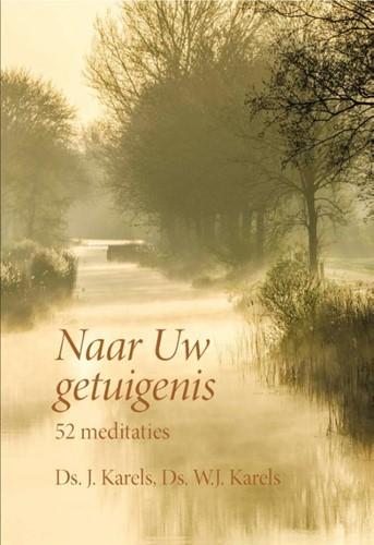 Naar Uw getuigenis (Hardcover)