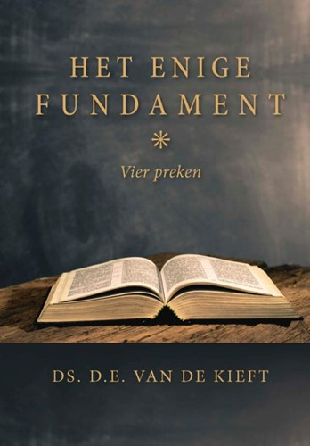 Het enige Fundament (Hardcover)