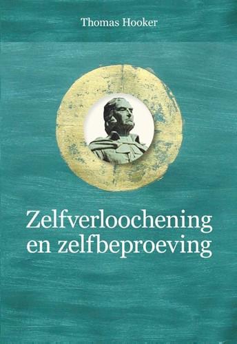 Zelfverloochening en zelfbeproeving (Hardcover)