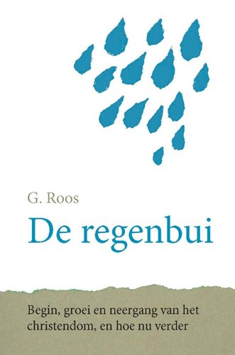 De regenbui (Hardcover)