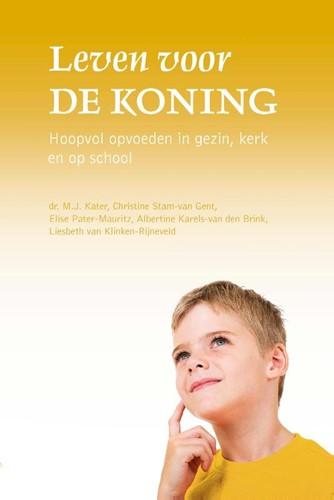 Leven voor de Koning (Paperback)