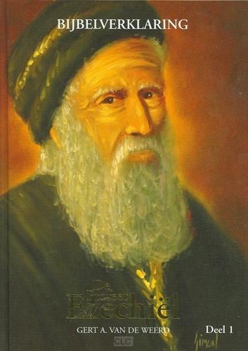 De profeet Ezechiel - deel 1 (Hardcover)