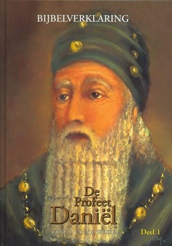 De profeet Daniel - deel 1 (Hardcover)