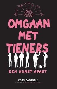 Omgaan met tieners... een kunst apart (Paperback)