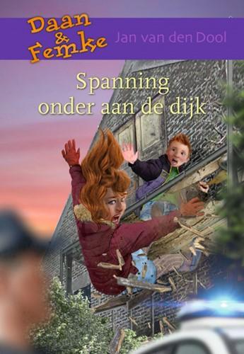 Spannig onder aan de dijk (Hardcover)
