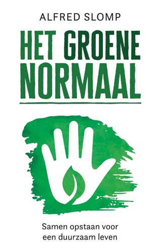 Het Groene Normaal (Paperback)