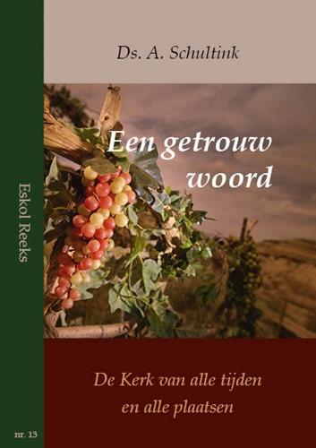 Een getrouw woord (Paperback)