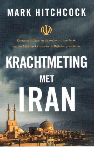 Krachtmeting met Iran (Paperback)