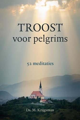 Troost voor pelgrims (Hardcover)