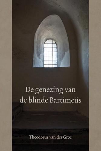 De genezing van de blinde Bartimeus (Hardcover)
