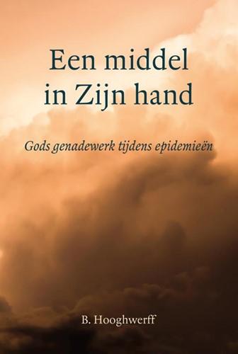 Een middel in Zijn hand (Hardcover)