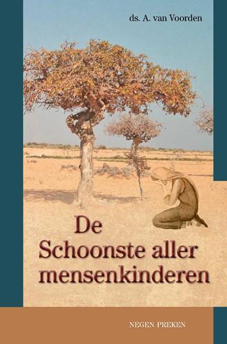 De Schoonste der mensenkinderen (Hardcover)