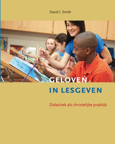 Geloven in lesgeven (Paperback)
