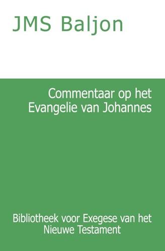 Commentaar op het Evangelie van Johannes (Paperback)