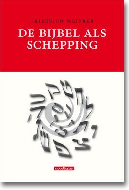 De Bijbel als Schepping (Paperback)