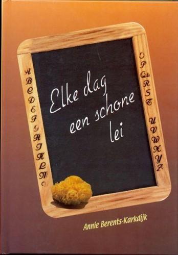 Elke dag een schone lei (Hardcover)