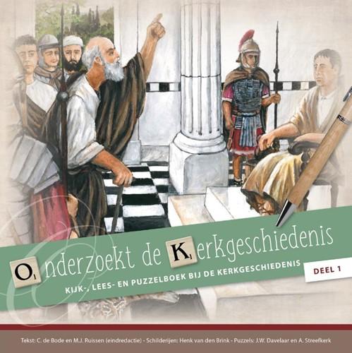 Onderzoekt de Kerkgeschiedenis - deel 1 (Paperback)