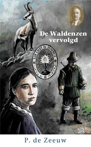 De Waldenzen vervolgd (Hardcover)