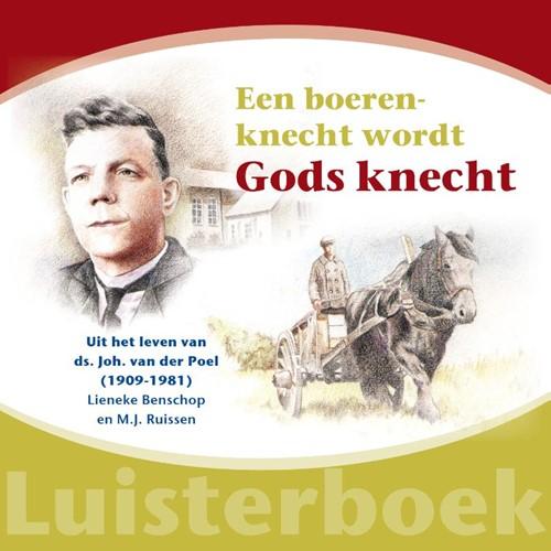 Een boerenknecht wordt Gods knecht (CD)