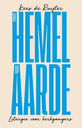 De hemel op aarde (Paperback)