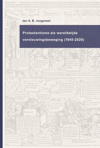Protestantisme als wereldwijde beweging (1945-2020) (Hardcover)