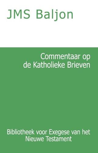 Commentaar op de Katholieke Brieven (Paperback)