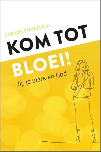Kom tot bloei! (Paperback)