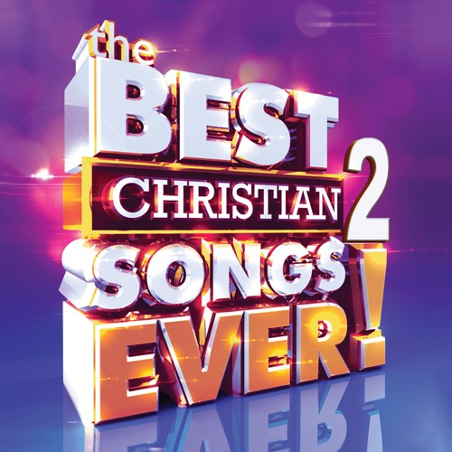 The Best Christian Songs Ever (Vol. 2) (CD)