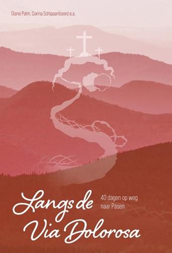 Langs de Via Dolorosa (Hardcover)