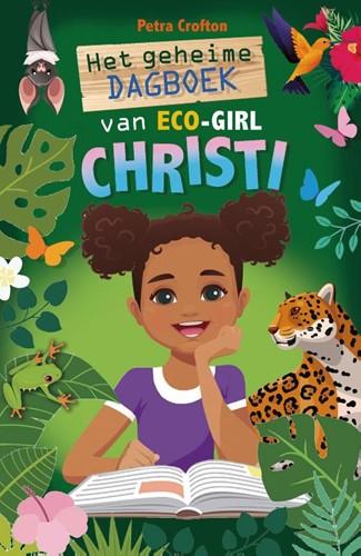 Het geheime dagboek van eco-girl Christi (Hardcover)