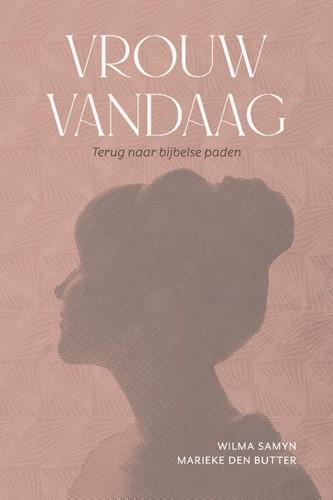 Vrouw vandaag (Paperback)