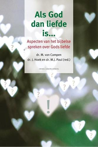 Als God dan liefde is…