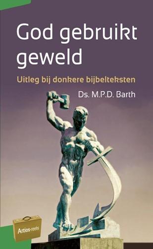 God gebruikt geweld (Paperback)