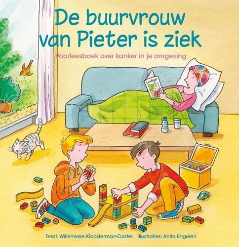 De buurvrouw van Pieter is ziek (Hardcover)