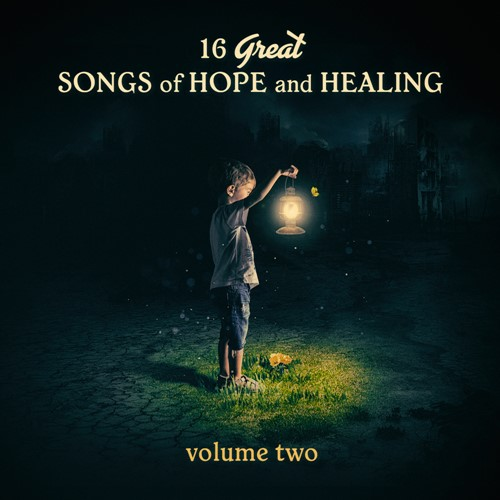 16 Great Songs of Hope and Healing (Vol. 2) (CD)