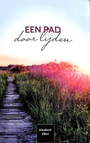 Een pad door lijden (Paperback)
