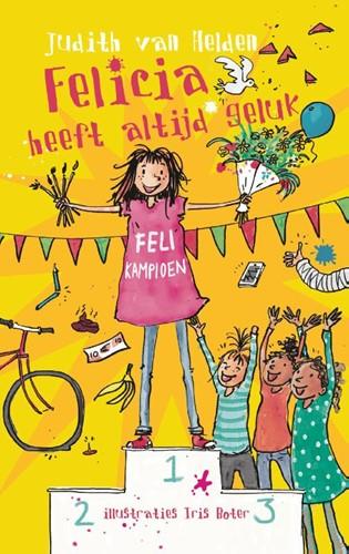 Felicia heeft altijd geluk (Hardcover)