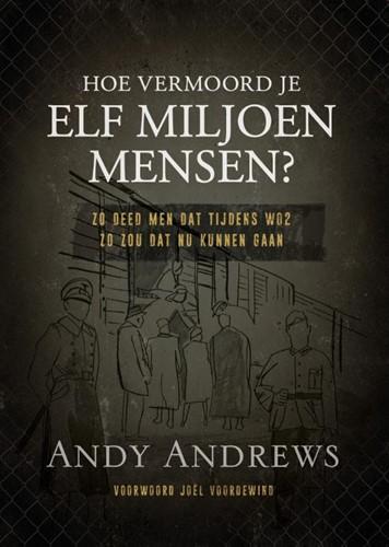 Hoe vermoord je 11 miljoen mensen? (Hardcover)