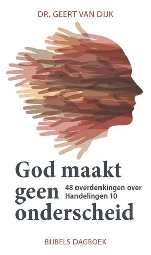 God maakt geen onderscheid (Paperback)