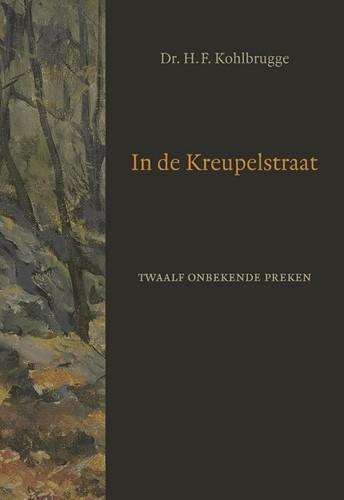 In de Kreupelstraat (Hardcover)