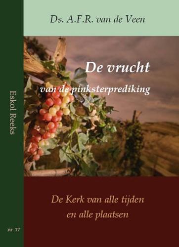 De vrucht van de pinksterprediking (Paperback)